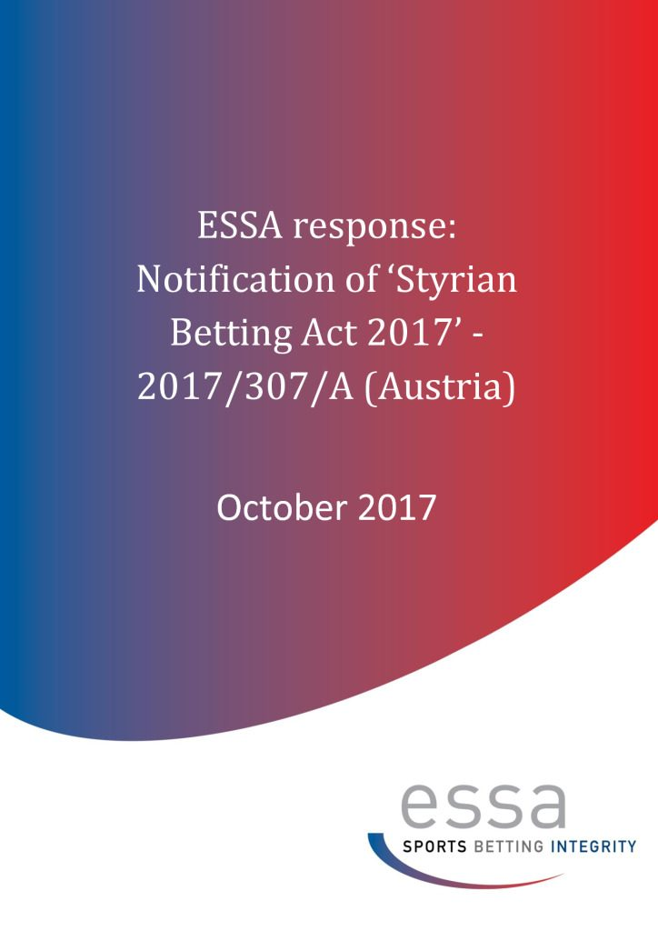 ESSA response: Notification of 'Styrian Betting Act 2017' – 2017/307/A (10/2017)