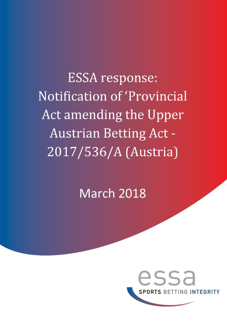 ESSA response: Notification of 'Provincial Act amending the Upper Austrian Betting Act – 2017/536/A (Austria) (3/2018)